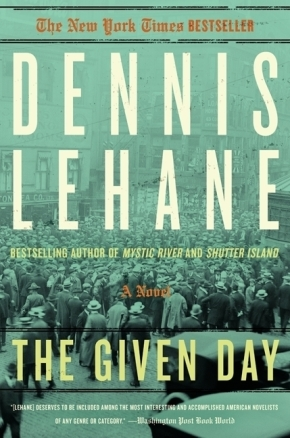 """Excerpt of """"The Given Day"""" by DennisLehane"""
